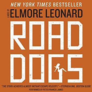Road Dogs | [Elmore Leonard]