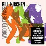 Ain't Got Time for The Blue... - Bill Kirchen