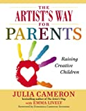 Image of The Artist's Way for Parents: Raising Creative Children