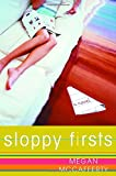 Sloppy Firsts (Jessica Darling, Book 1)