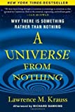 img - for A Universe from Nothing: Why There Is Something Rather than Nothing 1st (first) Edition by Krauss, Lawrence M. published by Atria Books (2012) book / textbook / text book
