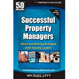 50 Interviews: Successful Property Managers, Advice and Winning Strategies from Industry Leaders