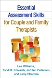 img - for Essential Assessment Skills for Couple and Family Therapists (Guilford Family Therapy) book / textbook / text book