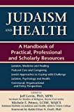 img - for Judaism and Health: A Handbook of Practical, Professional and Scholarly Resources book / textbook / text book