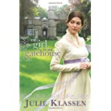 Girl in the Gatehouse, Theby Julie Klassen
