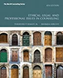 9780132851817: Ethical, Legal, and Professional Issues in Counseling (4th Edition) (New 2013 Counseling Titles)
