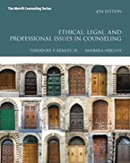 Ethical, Legal, and Professional Issues in Counseling (Merrill Counseling)