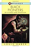 Black Pioneers of Science and Invention