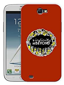 """Humor Gang To Infinity And Beyond QuotePrinted Designer Mobile Back Cover For """"Samsung Galaxy Note 2"""" (3D, Matte, Premium Quality Snap On Case)..."""