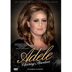 Adele / Chasing Stardom: Anauthorized Documentary