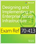 Exam Ref 70-413: Designing and Implem...