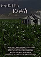 Haunted Iowa