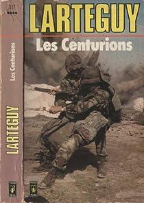 Les centurions par Lartéguy