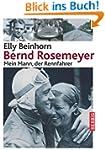 Bernd Rosemeyer: Mein Mann, der Rennf...