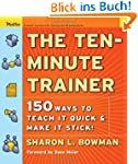 The Ten-Minute Trainer: 150 Ways to T...