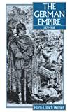 The German Empire, 1871-1918 (0907582222) by Hans-Ulrich Wehler