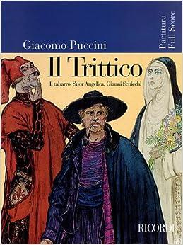 IL TRITTICO (TABARRO/GIANNI SCHICCHI/SUOR ANGELICA) FULL SCORE ORIG