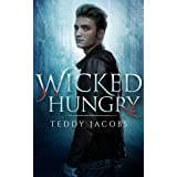 Wicked Hungryby Teddy Jacobs