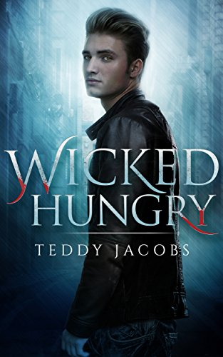 Wicked Hungry by Teddy Jacobs ebook deal