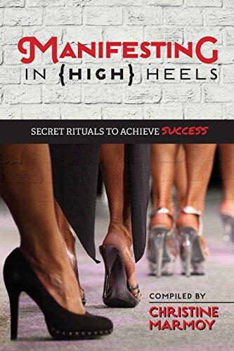 Manifesting in (High) Heels