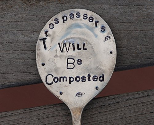 trespassers-will-be-composted-hand-stamped-vintage-silver-plate-spoon-garden-stake-marker-for-flower