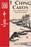I Ching Cards: A New Commentary with 64 Beautiful Cards with Other and Booklet