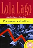 img - for Poderosa Caballero (Spanish Edition) book / textbook / text book
