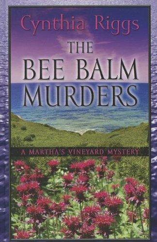 The Bee Balm Murders (Martha's Vineyard Mysteries) PDF