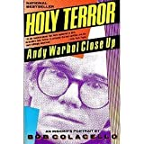 Holy Terror: Andy Warhol Close-Up (006092084X) by Colacello, Bob