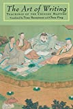 The Art of Writing: Teachings of the Chinese Masters (157062092X) by Tony Barnstone