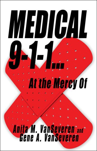 Medical 9-1-1.at the Mercy of