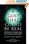 A God That Could Be Real: Spiritualit...