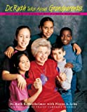 img - for Dr. Ruth Talks about Grandparents: Advice for Kids on Making the Most of a Special Relationship book / textbook / text book