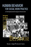 Human Behavior for Social Work Practice: A Developmental-Ecological Framework