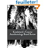Kombrinck's Concise Anesthesiology Board Review: Focused In-Training and Board Exam Preparation for Anesthesia...