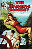 img - for tales from the Hanging Monkey (Volume 1) book / textbook / text book