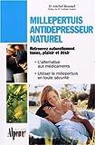 echange, troc Michel Roussel - Millepertuis, antidépresseur naturel