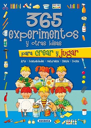 365 experimentos y otras ideas para crear y jugar (Colección 365...)