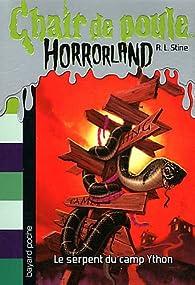 Chair De Poule Horrorland Tome 9 Le Serpent Du Camp Ython