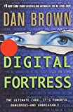 Digital Fortress [$9.99 Edition]: A Thriller