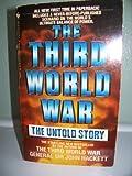 The Third World War: The Untold Story (0553236377) by Hackett, John