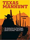 Texas Manhunt (0786275936) by Jackson Cole