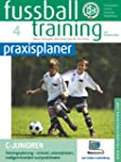 Fussballtraining-praxisplaner: C-Juni...