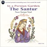 In a Persian Garden: The Santur