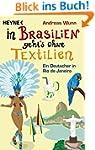 In Brasilien geht`s ohne Textilien: E...