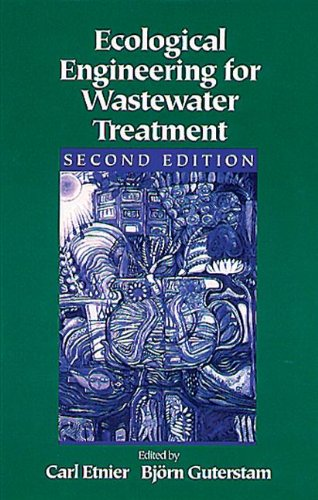 Ecological Engineering for Wastewater Treatment, Second Edition