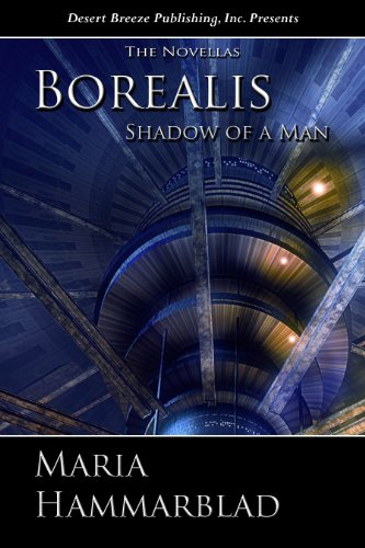Book: Borealis XII - Shadow of a Man by Maria Hammarblad