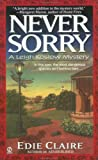 Never Sorry: A Leigh Koslow Mystery (Volume 2)