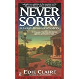 Never Sorry: A Leigh Koslow Mystery (Volume 2) ~ Edie Claire