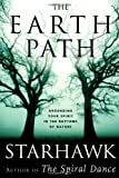 The Earth Path: Grounding Your Spirit In The Rhythms Of Nature (0060000937) by Starhawk